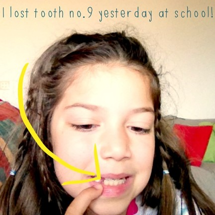 Maia lost her 9th tooth while at school. We had all forgotten the excitement that comes with the tooth fairy's visits (for those of you who are new here, this girl started losing teeth when she was four!).